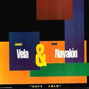 Javier Vela, Santi Navalon 歌手頭像