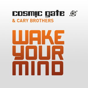 Cosmic Gate and Cary Brothers