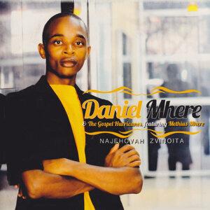 Daniel Mhere & The Gospel Hurricanes 歌手頭像