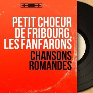 Petit Choeur de Fribourg, Les Fanfarons 歌手頭像