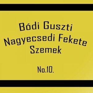 Bódi Guszti, Nagyecsedi Fekete szemek 歌手頭像