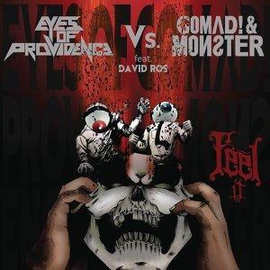 Eyes of Providence vs Gomad & Monster feat. David Ros 歌手頭像
