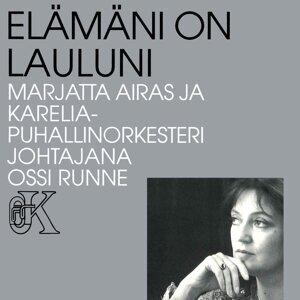 Marjatta Airas ja Karelia Puhallinorkesteri ja Ossi Runne 歌手頭像