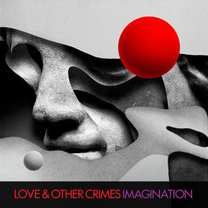 Love & Other Crimes 歌手頭像