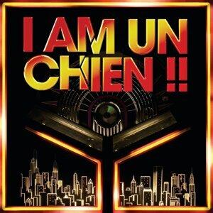 I AM UN CHIEN !! 歌手頭像
