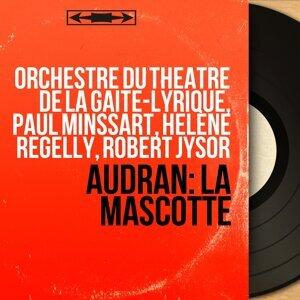 Orchestre du théâtre de la Gaîté-Lyrique, Paul Minssart, Hélène Regelly, Robert Jysor 歌手頭像