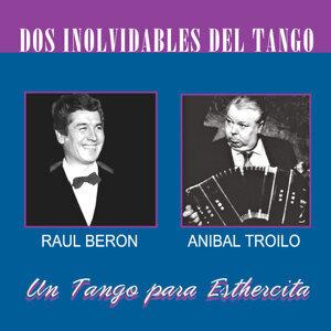 Raul Beron y Anibal Troilo 歌手頭像