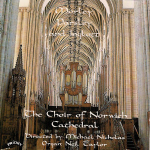 The Choir of Norwich Cathedral|Michael Nicholas|Neil Taylor 歌手頭像