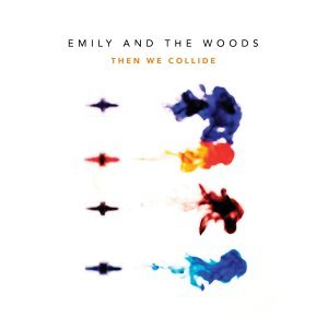 Emily and The Woods