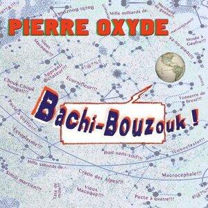 Pierre Oxyde 歌手頭像
