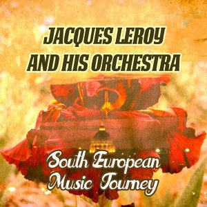 Jacques Leroy and His Orchestra 歌手頭像