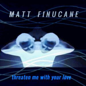 Matt Finucane 歌手頭像