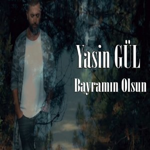 Yasin Gül 歌手頭像