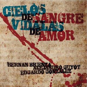 Hernán Brienza Alejandro Guyot Edgardo Gonzalez 歌手頭像