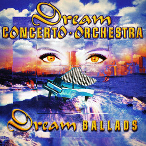 Dream Concerto Orchestra 歌手頭像