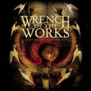Wrench In The Works 歌手頭像