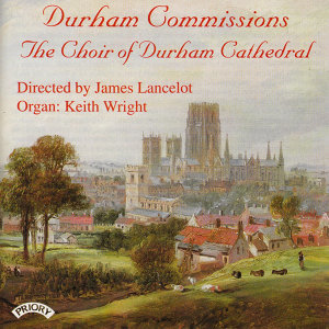 The Choir of Durham Cathedral. Keith Wright|Conductor James Lancelot 歌手頭像