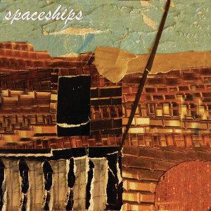 Spaceships 歌手頭像