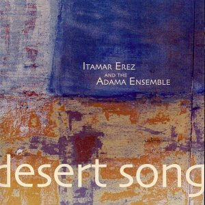 Itamar Erez & The Adama Ensemble