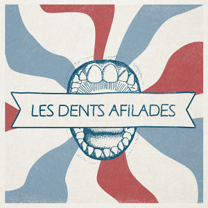 Les Dents Afilades 歌手頭像