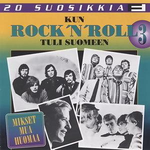20 suosikkia / Kun rock'n roll tuli Suomeen / Mikset mua huomaa 歌手頭像