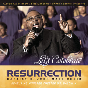 Resurrection Baptist Church Mass Choir 歌手頭像
