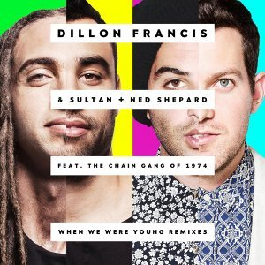 Dillon Francis & Sultan + Ned Shepard feat. The Chain Gang of 1974 歌手頭像