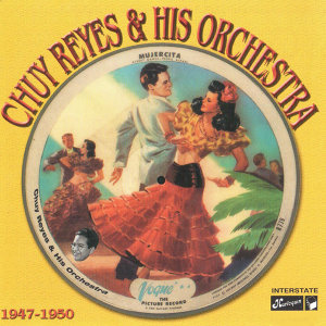 Chuy Reyes & his Orchestra 歌手頭像
