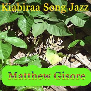 Matthew Gisore 歌手頭像