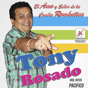Tony Rosado y su Orquesta Internacional Pacifico