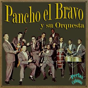 Pancho El Bravo Y Su Orquesta 歌手頭像