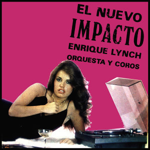 Enrique Lynch Orquesta y Coros 歌手頭像