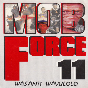 Mob Force 11 歌手頭像