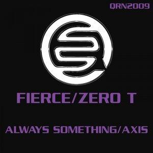 Fierce, Zero T 歌手頭像