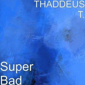 Thaddeus T. 歌手頭像