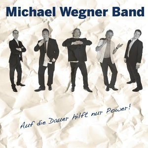 Michael Wegner Band 歌手頭像