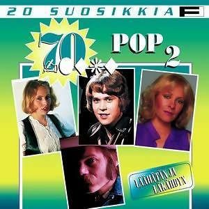20 Suosikkia / 70-luku / Pop 2 / Laahatan ja lakahdyn 歌手頭像