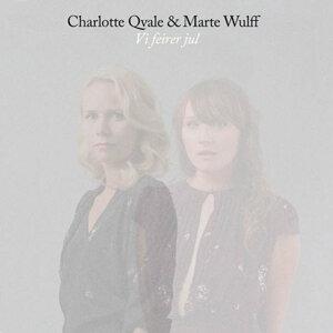 Charlotte Qvale,Marte Wulff