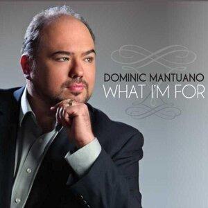 Dominic Mantuano 歌手頭像