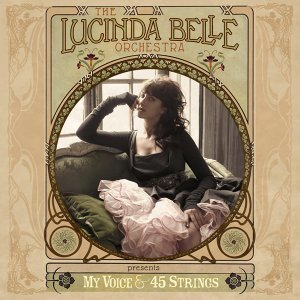 The Lucinda Belle Orchestra 歌手頭像