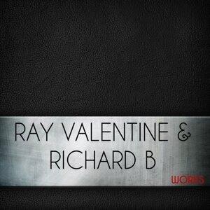 Ray Valentine, Richard B