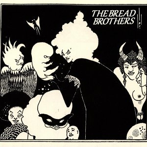 The Bread Brothers 歌手頭像