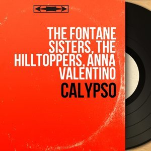 The Fontane Sisters, The Hilltoppers, Anna Valentino 歌手頭像