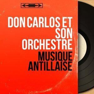 Don Carlos et son orchestre 歌手頭像