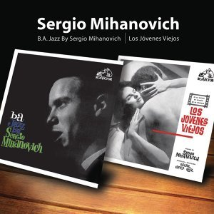 Sergio Mihanovich アーティスト写真