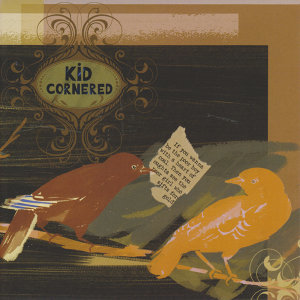 Kid Cornered 歌手頭像