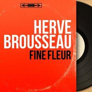 Hervé Brousseau 歌手頭像