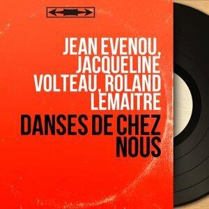Jean Evenou, Jacqueline Volteau, Roland Lemaitre 歌手頭像