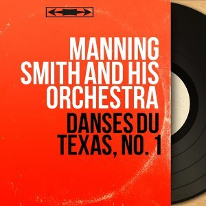 Manning Smith and His Orchestra 歌手頭像