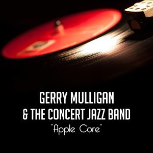 Gerry Mulligan, The Concert Jazz Band 歌手頭像